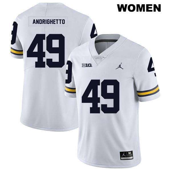 Womens Stitched no. 49 Michigan Wolverines Jordan White Legend Lucas Andrighetto Authentic College Football Jersey - Lucas Andrighetto Jersey