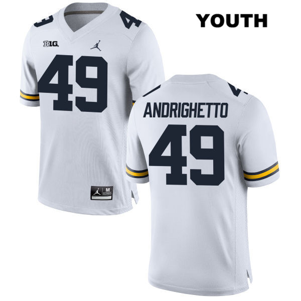 Youth no. 49 Michigan Wolverines Stitched White Jordan Lucas Andrighetto Authentic College Football Jersey - Lucas Andrighetto Jersey