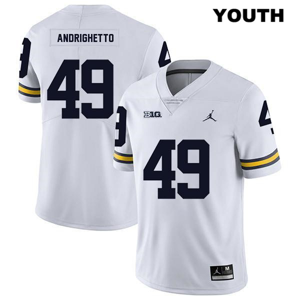 Legend Youth no. 49 Michigan Wolverines Stitched White Lucas Andrighetto Jordan Authentic College Football Jersey - Lucas Andrighetto Jersey